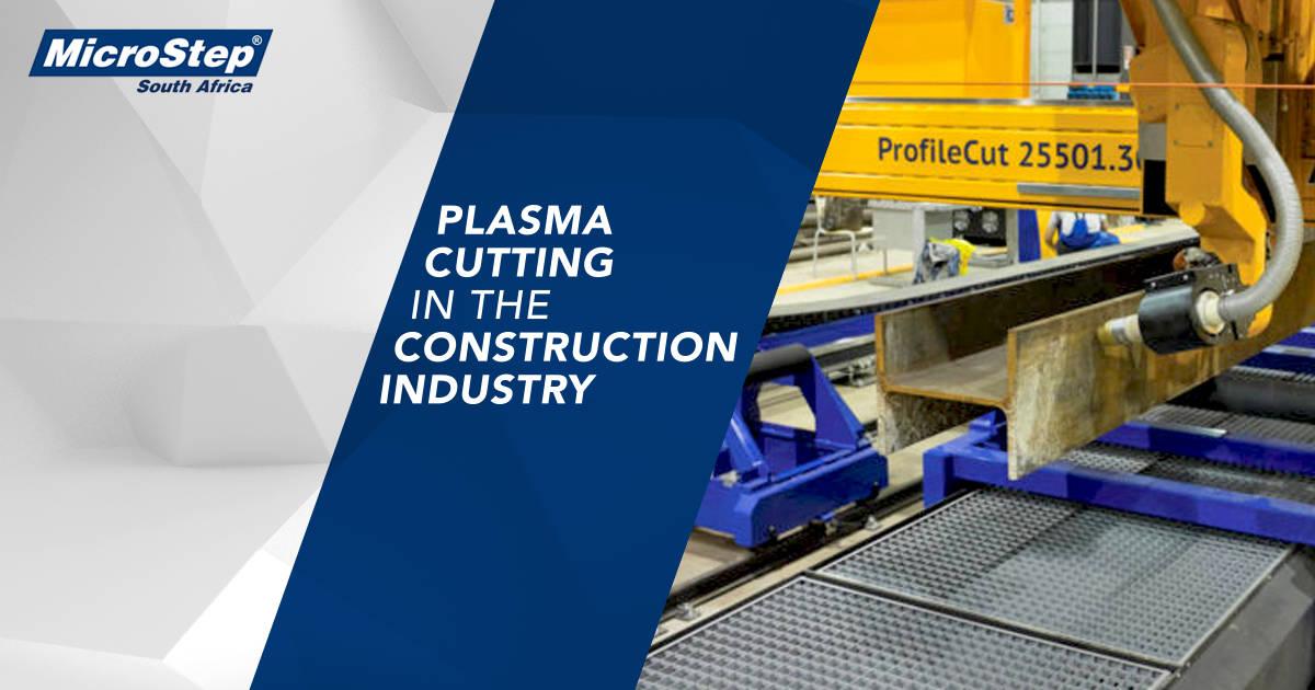 Plasma Cutting | Construction Industry